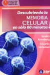 Descubriendo la memoria celular SAndra Aisenberg