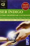Ser Indigo Como despertar los dones Sandra Aisenberg