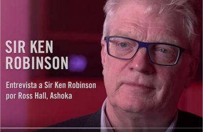 Sir Ken Robinson: Competencias esenciales para el progreso de la Humanidad (Video)